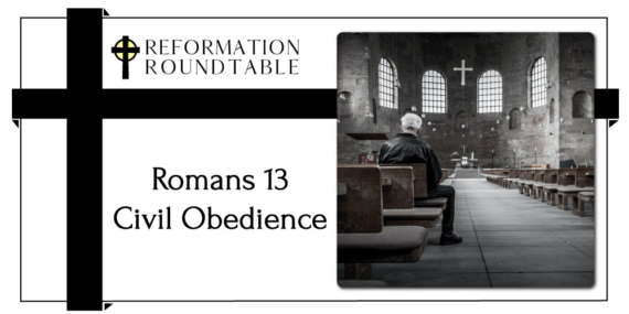 Reformed Theology Romans 13