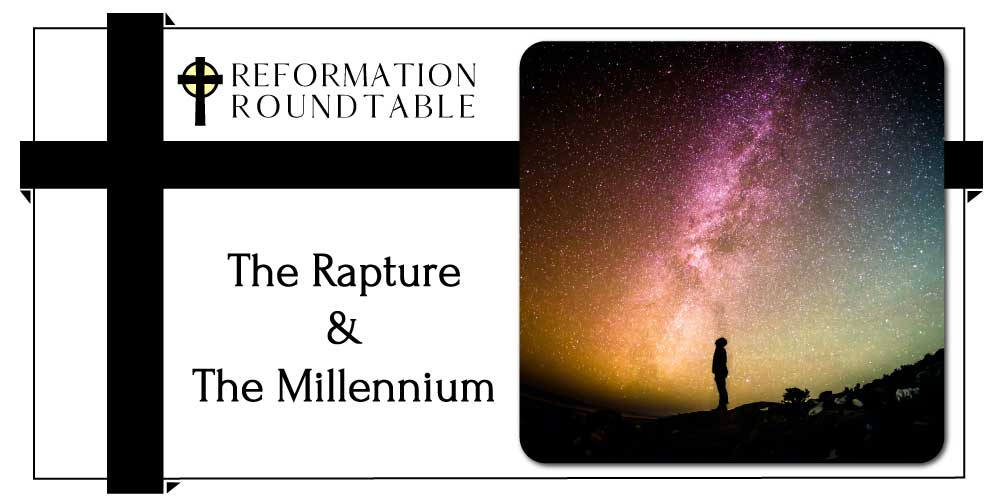 The Rapture and The Millennium